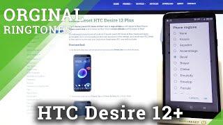 HTC Desire 12+ - Listen All Default Ringtones