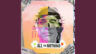 Play All For Nothing