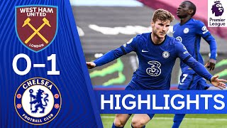 West Ham 0-1 Chelsea | Werner Secures Crucial Win in Race for Top 4! | Highlights