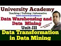 L20: Data Integration and Transformation in data mining | data integration algorithms