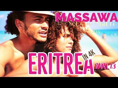 Eritrea in 4K 2019 PART 13  ERITREAN MASSAWA , ባጽዕ ማሳዋ