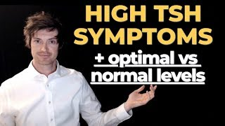 High TSH Symptoms (The complete list + what's a normal level)