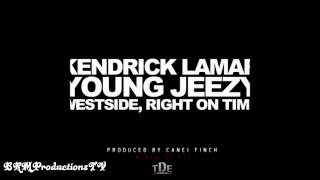 Kendrick Lamar - Westside, Right On Time Feat. Young Jeezy
