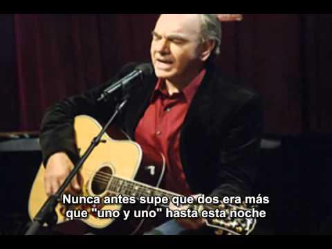 NEIL DIAMOND EN ESPAÑOL- The Power Of Two (Con subtítulos)