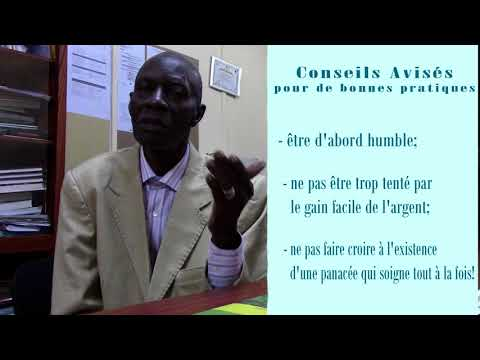 La Parole à un expert de Médecine Tradionnelle Dr FOFANA 2