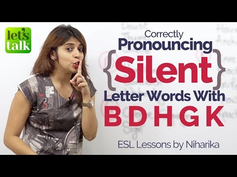 Correct Pronunciation of Silent Letter Words- Free English Lesson to Speak fluently & Clearly
