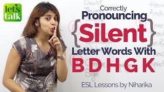 Correct Pronunciation of Silent Letter Words  - Free English Lesson to Speak fluently & Clearly