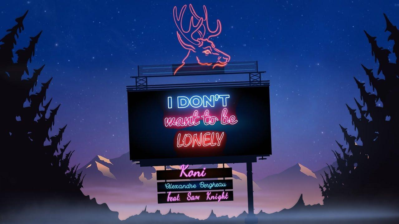 Koni x Alexandre Bergheau - Lonely feat. Sam Knight