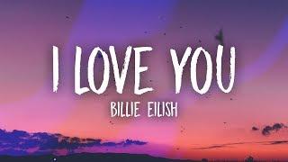 Baixar Billie Eilish - i love you (Lyrics)
