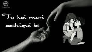 Tere Khwaab Dekhe Hardam Dil Nahi Manta | Best Romantic Song Ever😍 | whatsapp video for Boys