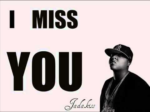 Jadakiss - I Miss You [NEW 2011]