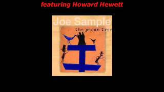 Joe Sample f. Howard Hewett, With These Hands.wmv