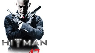 Hitman : agent 47 hd part 1