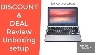 ASUS Chromebook C202SA-YS02 11.6 REVIEW DEAL DISCOUNT SALE UNBOXING SETUP