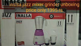 Inalsa jazz grinder mixer unboing and review
