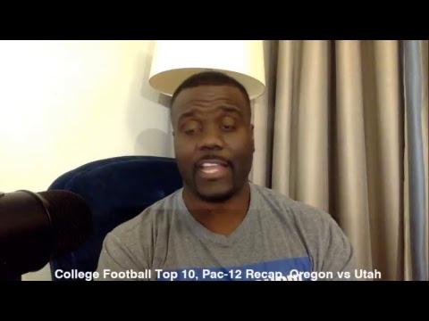 College Football Top 10, Pac-12 Recap, Oregon vs Utah
