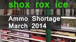 Ammo Shortage | March 2014