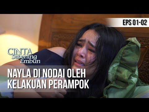 CINTA SEBENING EMBUN - Nayla Di Nodai Oleh Kelakuan Perampok [8 APRIL 2019]