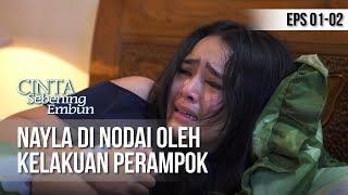 Download Video CINTA SEBENING EMBUN - Nayla Di Nodai Oleh Kelakuan Perampok [8 APRIL 2019] MP3 3GP MP4