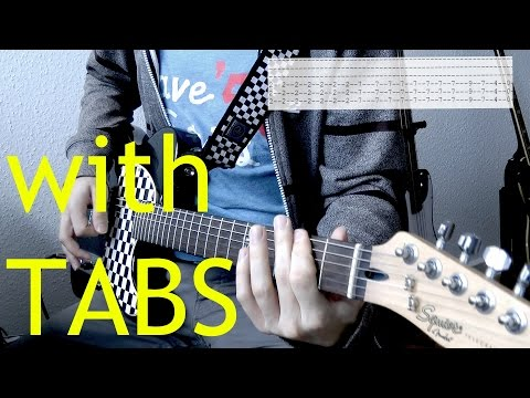 Three Days Grace - Just like you Guitar Cover w/Tabs on screen
