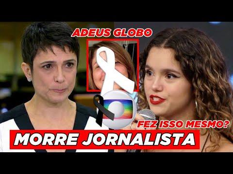 Triste noticia na globo: Aos 58 anos querida jornalista se vai Sandra Annenberg se surpreende