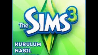 The Sims 3 Kurulumu Nasıl Yapılır? | -Mustafa
