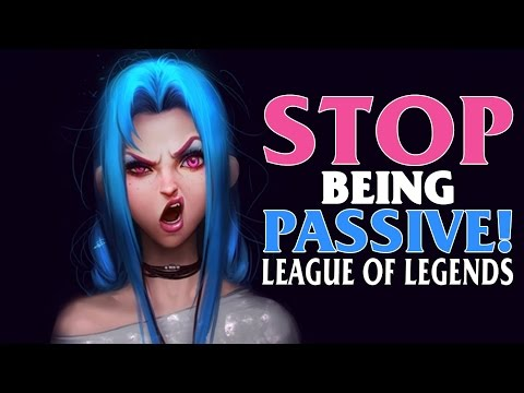 ⓩ Why Passive Players Win & Improve Less ! : League of Legends