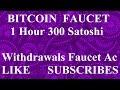 Free BITCOIN Faucet Earn site Claim Every 1 Hour  300 Satoshi Free