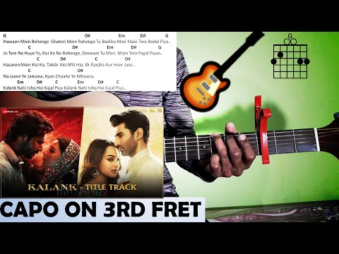 kalank-guitar-chords-lesson-|-arijit-singh-new-song-kalank-|-guitar-chords-kalank-arijit-singh-|
