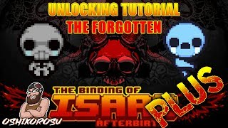 HOW TO UNLOCK THE FORGOTTEN TUTORIAL - The Binding of Isaac Afterbirth+ Plus DLC