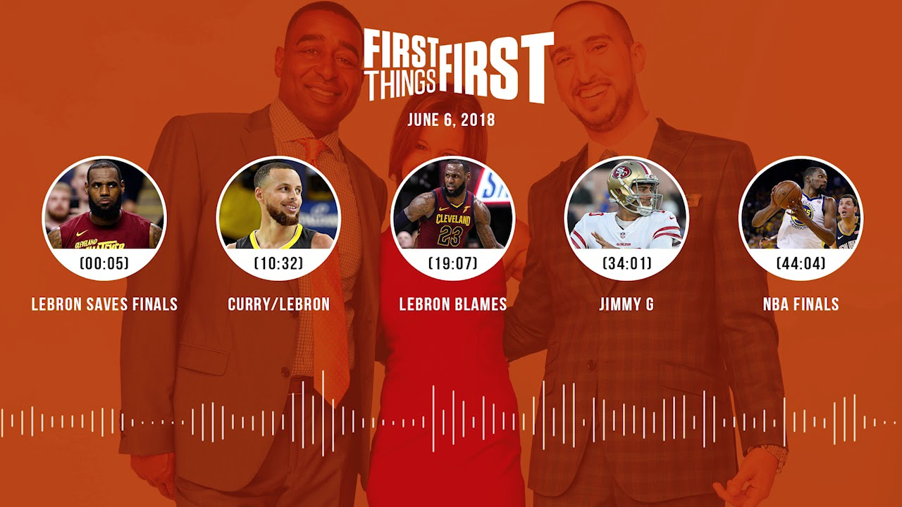 First Things First audio podcast(6.6.18) Cris Carter, Nick Wright, Jenna Wolfe | FIRST THINGS FIRST