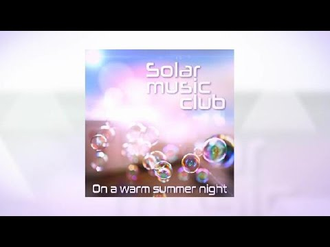 Spot del álbum On a Warm Summer Night, de Solar Music Club