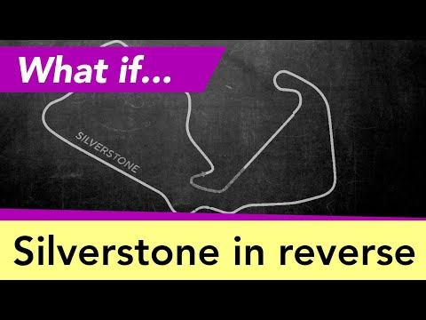 Can we run a reverse race at Silverstone?
