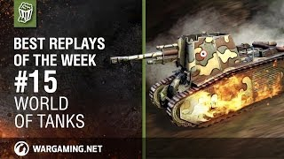 World of Tanks: Best Replays of the Week - Episode 15