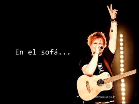 Ed Sheeran - Sofa (Español.)