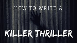 Eric Penz - Tips for Writing a Good Thriller