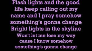 Pixie Lott Ft. Tinchy Stryder Bright Lights (Good Life) Part ll - LYRICS (CORRECT)