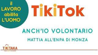 Mattia all'ENPA (Monza) | TikiTok 04