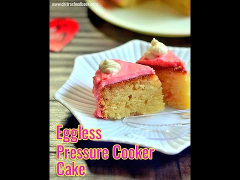 How To Make Cake In Pressure Cooker Eggless