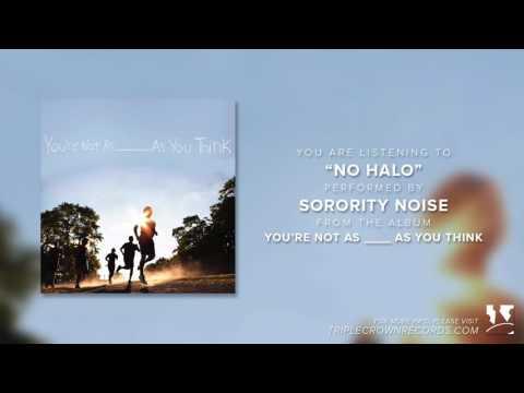 "Sorority Noise - ""No Halo"" (Official Audio)"
