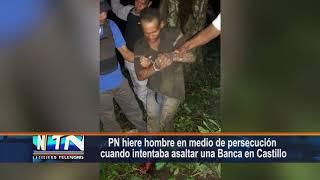 PN hiere hombre en medio de persecución cuando intentaba asaltar una Banca en Castillo