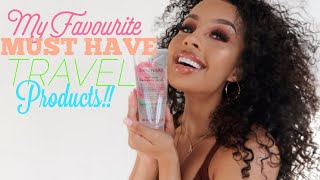 MY FAVOURITE MUST HAVE TRAVEL PRODUCTS