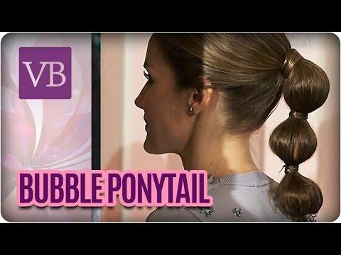 Tendências de Penteado: Bubble Ponytail e Torcidinho com renda- Você Bonita (18/07/17)