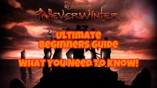 Neverwinter - 2018 Beginners Guide