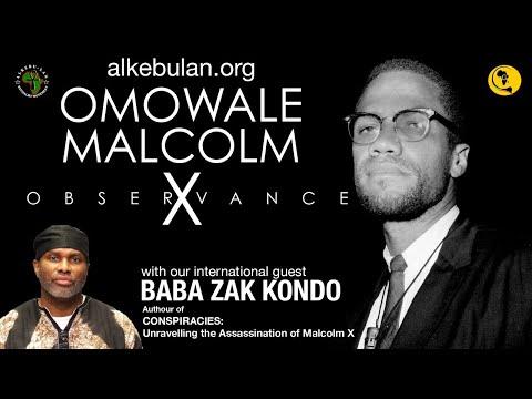 Omowale Malcolm X Observance 2021 • Baba Zak Kondo