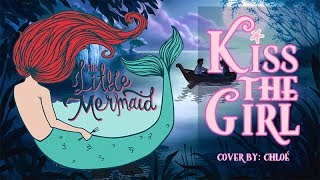 Kiss The Girl - The Little Mermaid (Cover)