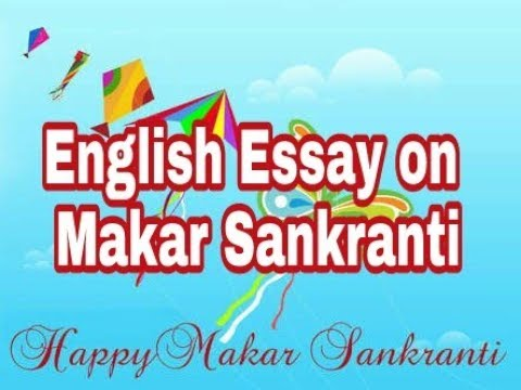 english essay speech on makar sankrantipongalbihuuttarayan   youtube english essay speech on makar sankrantipongalbihuuttarayan