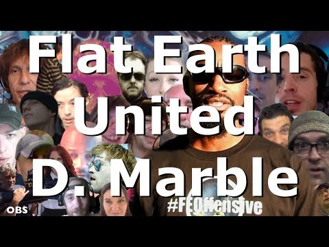 Flat Earth United - D. Marble LIVE