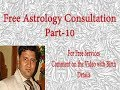 Free Astrology Services by Best Astrologer|Free Vedic Astrology|Free Prediction|Part-10|kunal kalra
