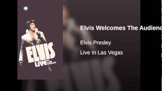 Elvis Welcomes The Audience